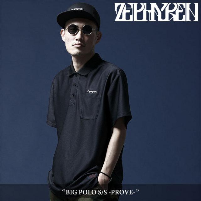ZEPHYREN(ゼファレン) BIG POLO S/S -PROVE- 【2018SUMMER先行予約】 【キャンセル不可】 【Z18UC13】