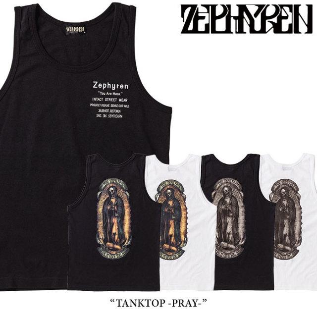 ZEPHYREN(ゼファレン) TANKTOP -PRAY- 【2018SUMMER先行予約】 【キャンセル不可】 【Z18UK19】