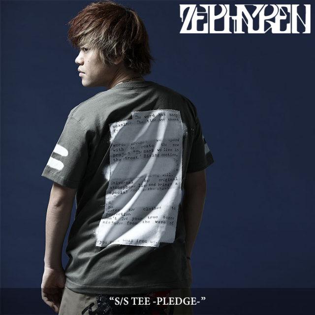 ZEPHYREN(ゼファレン) S/S TEE -PLEDGE- 【2018SUMMER先行予約】 【キャンセル不可】 【Z18UL18】
