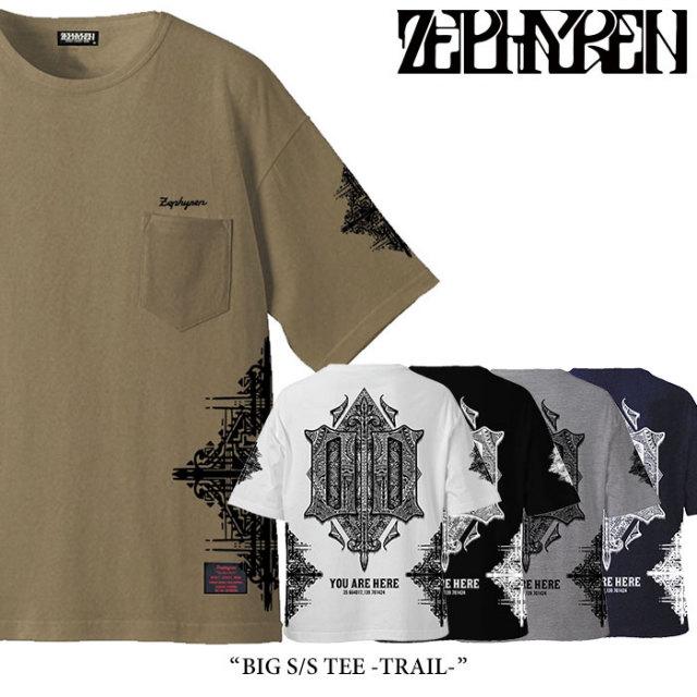 ZEPHYREN(ゼファレン) BIG S/S TEE -TRAIL- 【2018SUMMER先行予約】 【キャンセル不可】 【Z18UL25】