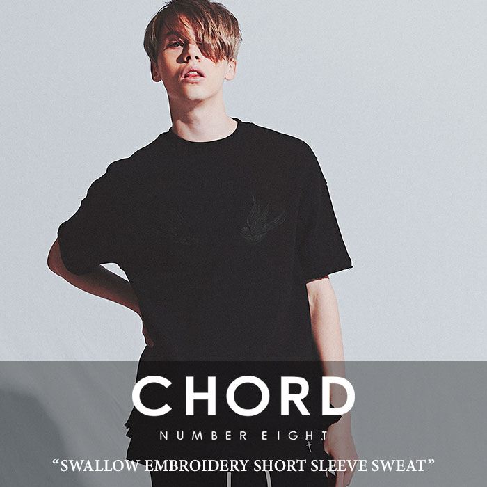 CHORD NUMBER EIGHT(コードナンバーエイト) SWALLOW EMBROIDERY SHORT SLEEVE SWEAT 【2018SUMMER先行予約】 【送料無料】【キャ