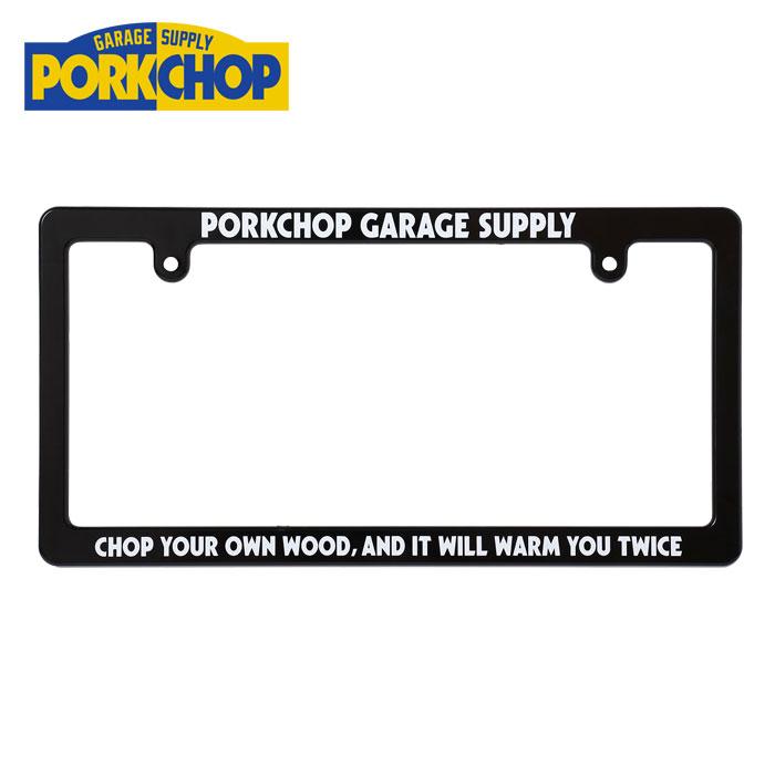 PORKCHOP GARAGE SUPPLY(ポークチョップ ガレージサプライ) LICENSE FRAME 【ライセンスフレーム】
