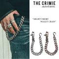 CRIMIE(クライミー) MIGHTY SHORT WALLET CHAIN 【2018SPRING/SUMMER先行予約】 【送料無料】【キャンセル不可】 【CRIMIEウォレ