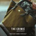 CRIMIE(クライミー) MILITARY FABRIC TOTE BAG 【2018 SUMMER先行予約】 【送料無料】【キャンセル不可】 【C1H3-AC05】