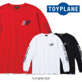 TOYPLANE(トイプレーン) L/S MPH TEE 【2018SPRING/SUMMER先行予約】 【キャンセル不可】 【TOYPLANE Tシャツ】 【TP18-HTE02】