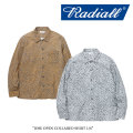 【SALE30%OFF】 RADIALL(ラディアル) JOSE OPEN COLLARED SHIRT L/S 【2017AUTUMN/WINTER新作】 【送料無料】【即発送可能】 【