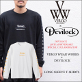 VIRGO(ヴァルゴ) VIRGO wearworks×DEVILOCK 20TH ANNIVERSARY コラボ L/S TEE 【即発送可能】 【DEVILOCK/VIRGO WネームTEE】【メ