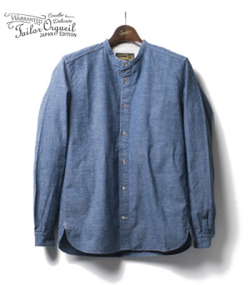 ORGUEIL オルゲイユ Chambray Band Collar Shirt