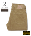 BEAR FOOT 5POCKET CORDUROY PANTS