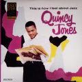 私の考えるジャズ/クィンシー・ジョーンズ