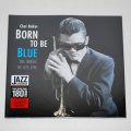 ボーン・トゥ・ビー・ブルー/チェット・ベイカー(180g重量盤)