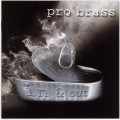 CD Probrass In & Out
