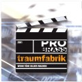 CD Probrass Traumfabrik