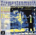 Hans Gansch 20世紀のトランペット作品