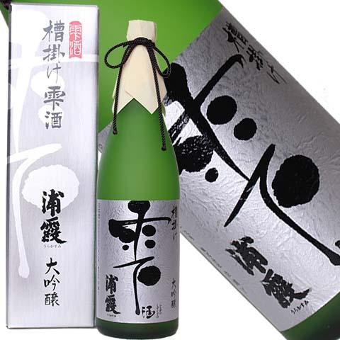 浦霞 槽掛け雫酒 大吟醸 720ml(宮城県塩釜市 株式会社佐浦)