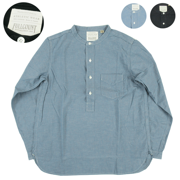 FULLCOUNT フルカウント ラウンドカラー プルオーバー シャンブレーシャツ 4900 -JOE-