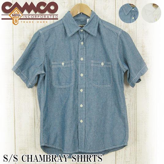CAMCO  カムコ 半袖シャンブレーシャツ 【半袖シャツ】 -JOE-