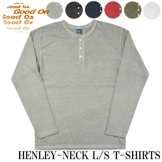 good on ヘンリーネック長袖Tシャツ