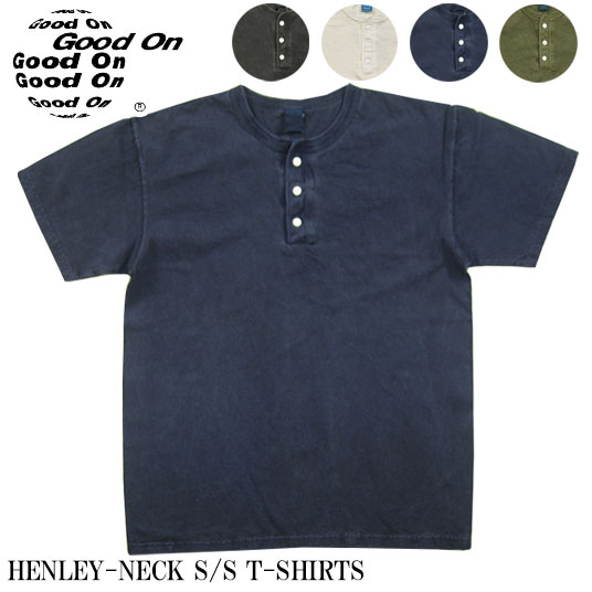 Good On グッドオン ヘンリーネック 半袖Tシャツ ピグメントダイ HENLEY-NECK-SS  【半袖Tシャツ】 【メール便可】 -JOE-