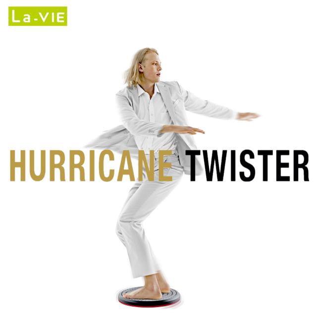 La-VIE(ラ・ヴィ) ハリケーンツイスター