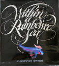 WITH IN A RAINBOWED SEA