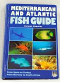 MEDITERRANEAN AND ATLANTIC FISH GUIDE