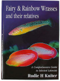 Fairy & Rainbow Wrasses and their relatives