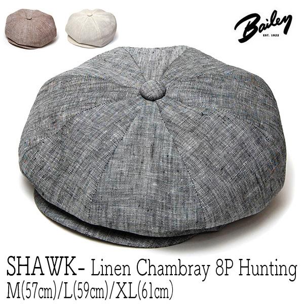 """""""Bailey(ベイリー)""""リネンシャンブレー8枚はぎハンチング<SHAWK>"""