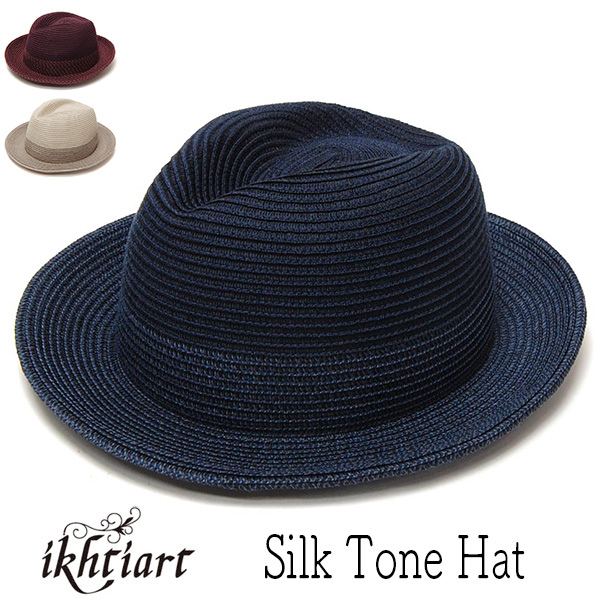 """ikhtiart(イフティアート) シルクブレード中折れ帽 [Silk Tone Hat]"