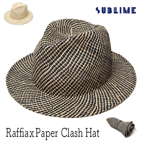 """""""SUBLIME(サブライム)""""ラフィアxペーパーミックス中折れ帽 CLASH HAT?"""