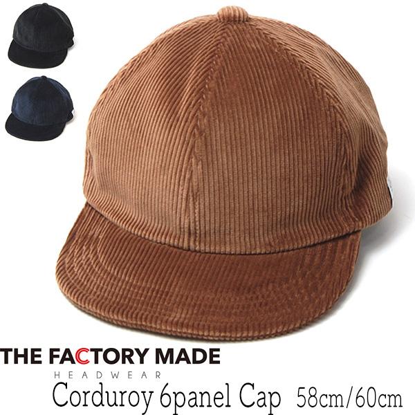 """""""THE FACTORY MADE(ザファクトリーメイド)"""" コーデュロイキャップ Corduroy 6panel Cap"""