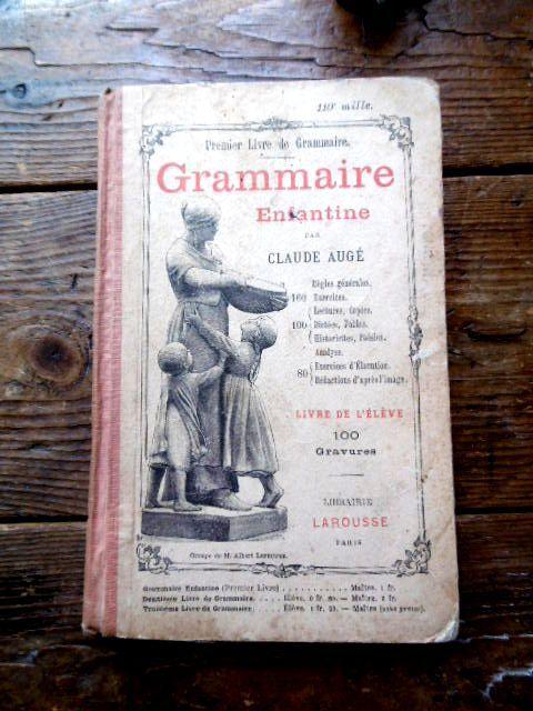 フランスアンティーク 児童用フランス語文法テキスト Grammaire Enfantine 1800年代