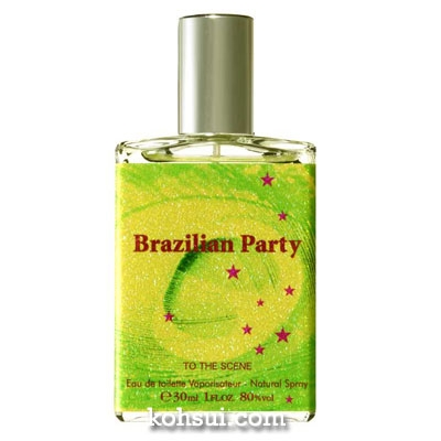 トゥー ザ シーン TO THE SCENE 香水 ブラジリアン パーティー オードトワレ スプレー EDT SP 30ml