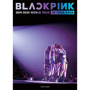 BLACKPINK「2019-2020 WORLD TOUR IN YOUR AREA -TOKYO DOME-」(初回限定盤)【2DVD+スペシャルフォトブックレット】