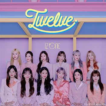 IZ*ONE「Twelve」【CD+DVD】(Type B)