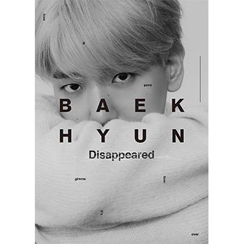 BAEKHYUN(EXO)「BAEKHYUN」(初回生産限定盤/Disappeared Ver.)【CD】