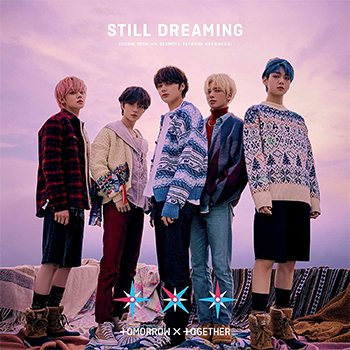 TOMORROW X TOGETHER「STILL DREAMING」(初回限定盤B)