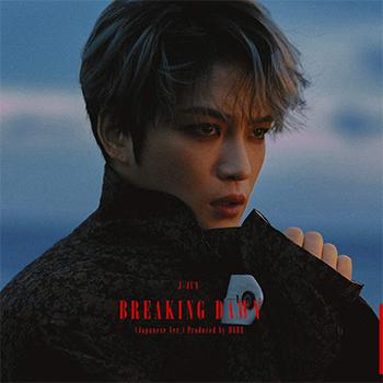 ジェジュン「BREAKING DAWN (Japanese Ver.) Produced by HYDE 」(初回生産限定盤/TYPE-B)