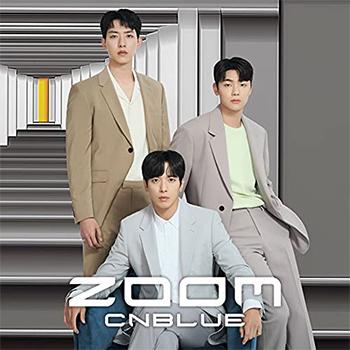 CNBLUE「ZOOM」(初回限定盤A)【CD+DVD】