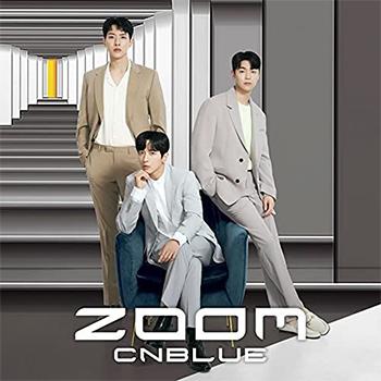 CNBLUE「ZOOM」(初回限定盤B)【CD+DVD】