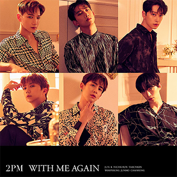 2PM「WITH ME AGAIN」(通常盤)【CD】