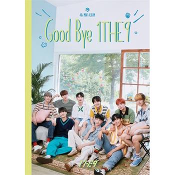 1THE9 4th Mini Album「GOOD BYE 1THE9」