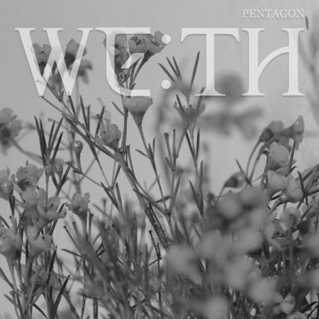 PENTAGON 「WE:TH」 (SEEN VER.)