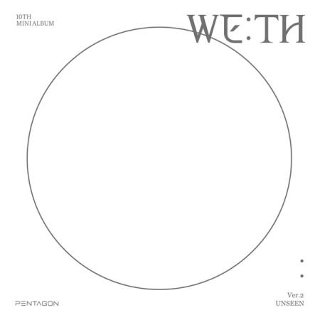 PENTAGON 「WE:TH」 (UNSEEN VER.)