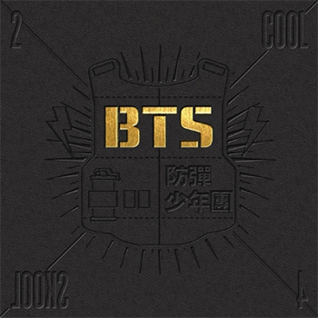 防弾少年団 Single Album「2 COOL 4 SKOOL」