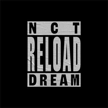NCT DREAM「RELOAD」
