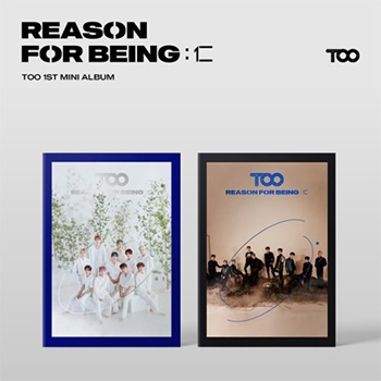 TOO 1st Mini Album「REASON FOR BEING:仁」