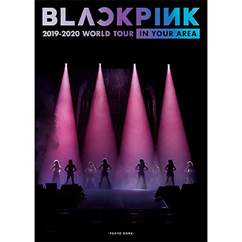 BLACKPINK「2019-2020 WORLD TOUR IN YOUR AREA -TOKYO DOME-」(初回限定盤)【2Blu-ray Disc+スペシャルフォトブックレット】