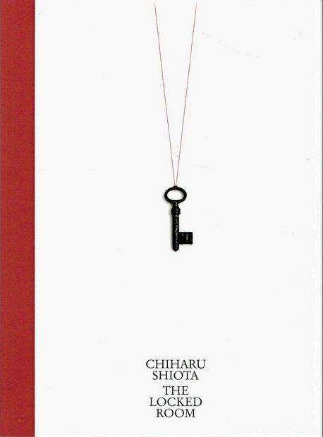 鍵のかかった部屋:塩田千春 図録