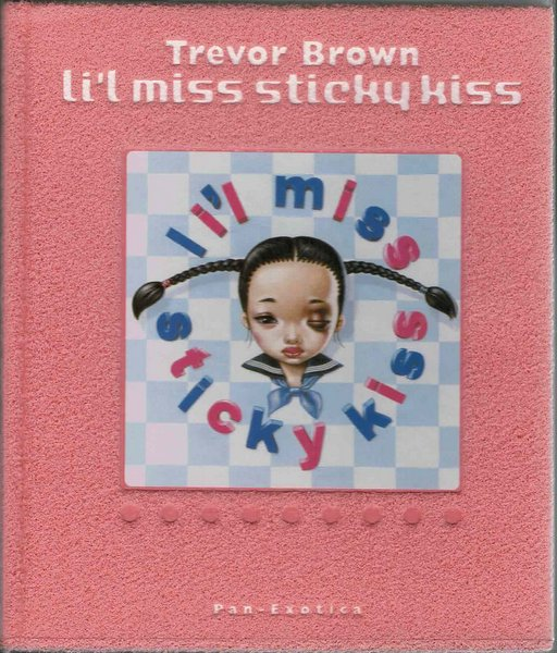 li'l miss sticky kiss Trevor Brown 著者署名入り